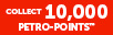 Bonus 10,000 Petro-Points!